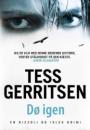 Tess Gerritsen: Dø igen