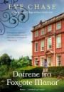 Eve Chase: Døtrene fra Foxcote Manor