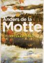 Anders de la Motte: Efterårssorg