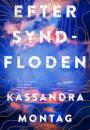 Kassandra Montag: Efter syndfloden