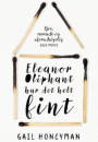 Gail Honeyman: Eleanor Oliphant har det helt fint