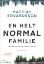 Matthias Edwardsson: En helt normal familie