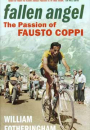William Fotheringham: Fallen Angel – The passion of Fausto Coppi