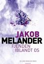 Jacob Melander: Fjenden iblandt os