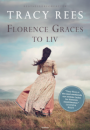 Tracy Rees: Florence Graces to liv