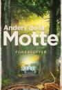 Anders de la Motte: Forårsoffer