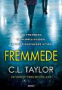 C. L. Taylor: Fremmede