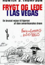 Hunter S. Thompson: Frygt og lede i Las Vegas