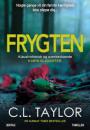 C. L. Taylor: Frygten