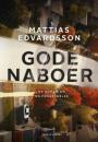 Mattias Edvardsson: Gode naboer