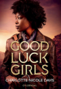 Charlotte Nicole Davis: Good Luck Girl