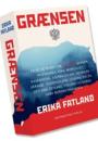 Erika Fatland: Grænsen