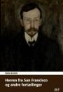 Ivan Bunin: Herren fra San Francisco og andre fortællinger