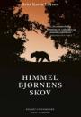 Britt Karin Larsen: Himmelbjørnens skov