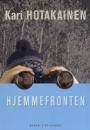 Kari Hotakainen: Hjemmefronten