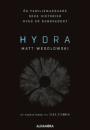 Matt Wesolowski: Hydra