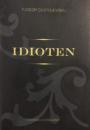 Fjodor Dostojevskij: Idioten