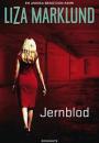 Liza Marklund: Jernblod