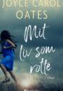 Joyce Carol Oates: Mit liv som rotte