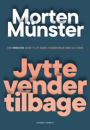 Morten Münster: Jytte vender tilbage