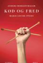 Anders Morgenthaler & Marie Louise Tüxen: Kød og fred