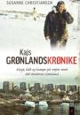 Susanne Christiansen: Kajs grønlandskrønike