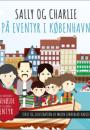 Malin Lindeblad Kadijevic: Sally og Charlie på eventyr i København