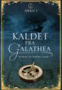 Nathali & Bettina Liane: Kaldet fra Galathea