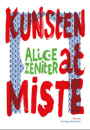 Alice Zeniter: Kunsten at miste