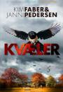 Kim Faber & Janni Pedersen: Kvæler