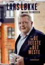 Lars Løkke Rasmussen: Om de fleste og det meste