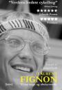 Laurent Fignon: Vi var unge og ubekymrede