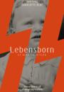 Charlotte Blay: Lebensborn – et barn til Hitler