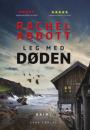 Rachel Abbott: Leg med døden
