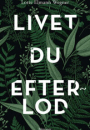 Lotte Elmann Wegner: Livet du efterlod