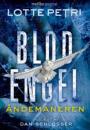Lotte Petri: Blodengel 2 – Åndemaneren