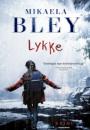 Mikaela Bley: Lykke