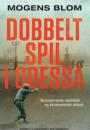 Mogens Blom: Dobbeltspil i Odessa