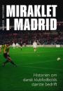 Martin Davidsen: Miraklet i Madrid