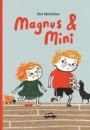 Siri Melchior: Magnus og Mini