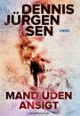 Dennis Jürgensen: Mand uden ansigt