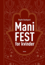 Birgitte Baadegaard: ManiFEST for kvinder