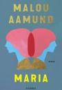 Malou Aamund: Maria