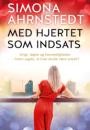 Simone Ahrnstedt: Med hjertet som indsats