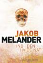 Jacob Melander: Ind i den hvide nat