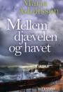 Maria Adolfsson: Mellem djævelen og havet