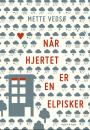 Mette Vedsø: Når hjertet er en elpisker