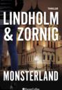 Mikael Lindholm & Lisbeth Zornig: Monsterland