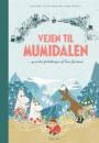 Alex Haridi, Cecilia Davidsson & Cecilia Heikkilä: Vejen til Mumidalen – og andre fortællinger af Tove Jansson