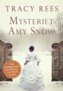 Tracy Rees: Mysteriet Amy Snow